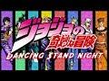 Jojo Dancing Stand Night
