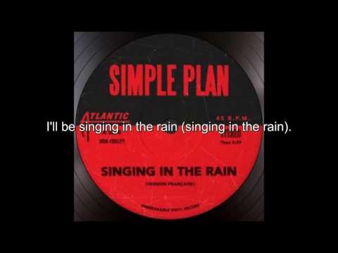 Simple Plan - Singing In The Rain (Version Française)