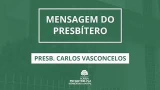 DEVOCIONAL - Presb. Carlos