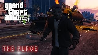 GTA 5 : AMERICAN NIGHTMARE (The Purge)