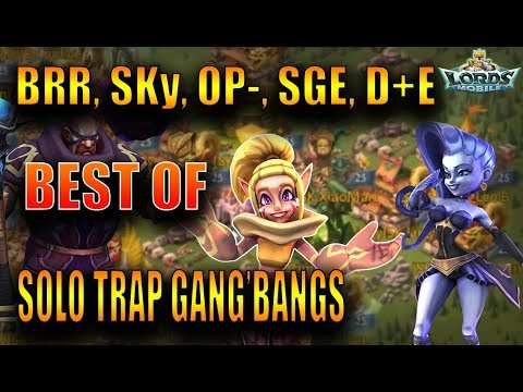 MY SOLO TRAP BEST-OF -  MAXED PLAYERS, GANG-B & RALLY - LORDS MOBILE