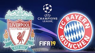 UEFA Champions League · LIVERPOOL FC – FC BAYERN MÜNCHEN · Lets Play Fifa 19 PS4 · UCL