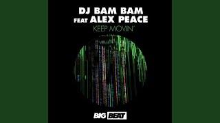Keep Movin' (feat. Alex Peace) (Sem Thomasson Remix)