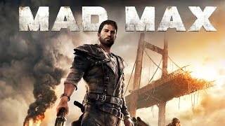 Mad Max Game Review of Gameplay Features: A Walkthrough of Map Size, Car Combat and More