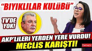 CHP'li Sera Kadıgil AKP'yi hedef alınca mecliste çok sert tartışma çıktı!