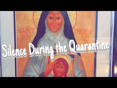 An Opportunity: Silence During the Quarantine