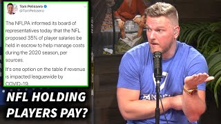 Pat McAfee Reacts To The NFL Wanting To Hold Player's Salary For 2020 Season