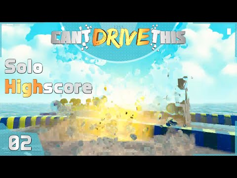 Solo Highscore / Can't Drive This #2