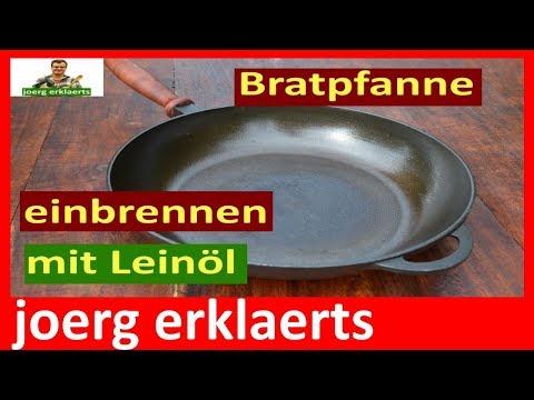 eisenpfanne-aus-gusseisen-richtig-einbrennen-und-einbraten-dutch-oven-wok-tutorial-nr.117