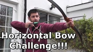 Horizontal Bow | Archery Challenge [HD 1080p]