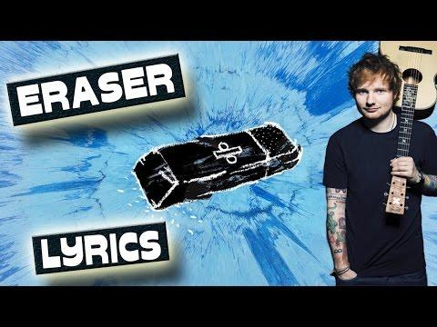 Ed Sheeran - Eraser | Lyrics [EXTENDED VERSION]