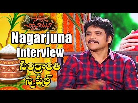 Akkineni Nagarjuna Interview | Sankranthi Special | Soggade Chinni Nayana