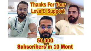 50,000 SUBSCRIBERS    Thanks Everyone To Be With Me