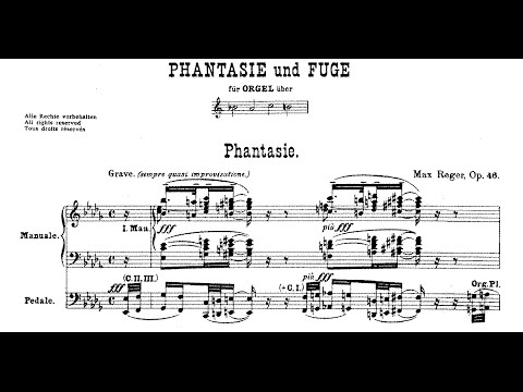 Fantasia and Fugue on BACH - Max Reger