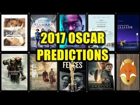 2017 OSCAR PREDICTIONS!