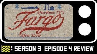 Fargo Season 3 Episode 4 Review & After Show | AfterBuzz TV