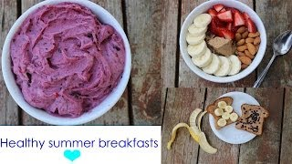 Healthy Summer Breakfasts Thumbnail