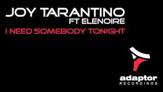 Joe Tarantino ft Elenoire_I Need Somebody Tonight Like (In a Lake Remix) [Cover Art]