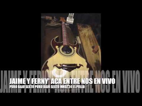 Jaime Y Ferny Aca Entre Nos