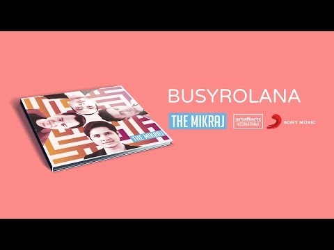 The Mikraj - Busyrolana (Audio)