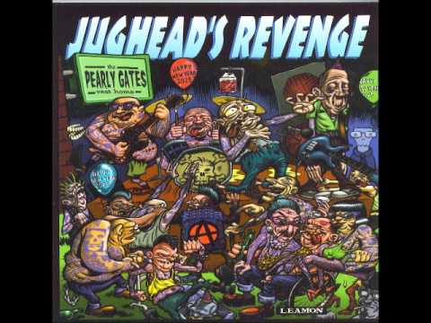 Jughead's Revenge-These Valley Streets