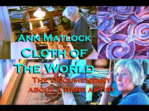 "Ann Matlock ""Cloth of the World"""