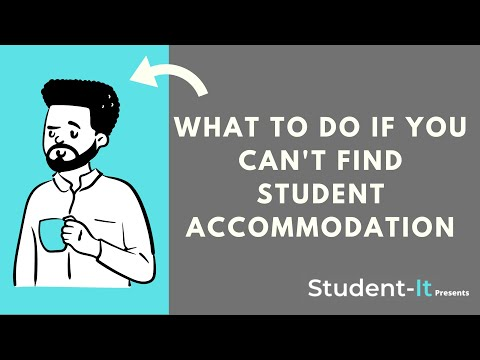 What To Do If You Can't Find Student Accommodation