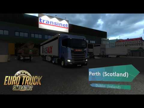 Euro Truck Simulator 2  - Gameplay - Perth to Dublin