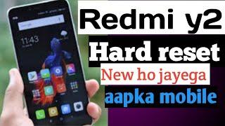 Hard reset redmi y2__mi y2 hard reset kaise kare shikh lo__hard reset || #Hindustani_trick