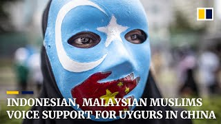 Indonesian and Malaysian Muslims protest in support of Uygurs in China