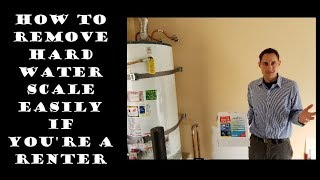 How to Remove Hard Water Scale Easily if You're a Renter