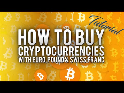 How To Buy Cryptocurrencies In EUROPE With EUR, CHF, GBP