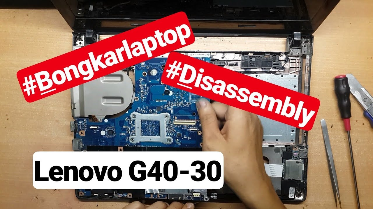 Disassembly Lenovo G40-30 laptop repair | cara bongkar laptop lenovo G40-30