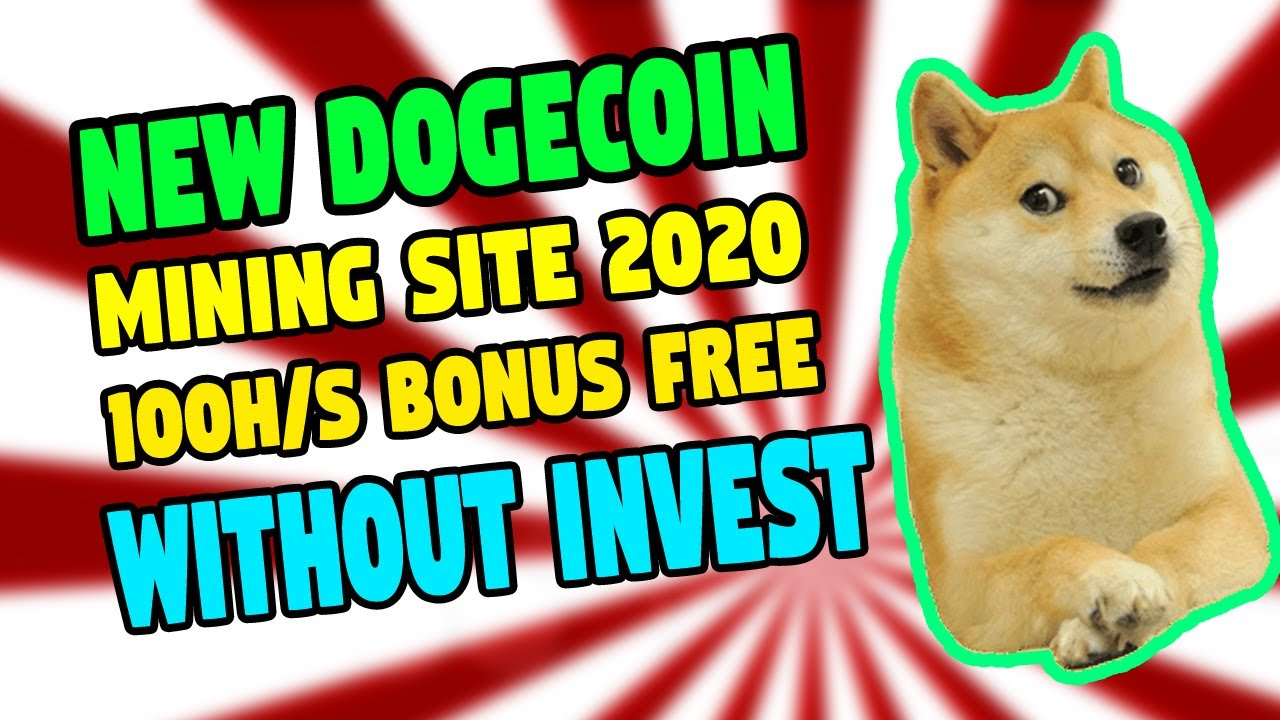 Doge miner|New Free Dogecoin Mining Site 2020 without investment ...
