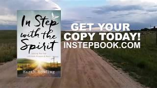 In Step with the Spirit by Sarah Bowling is now available!!