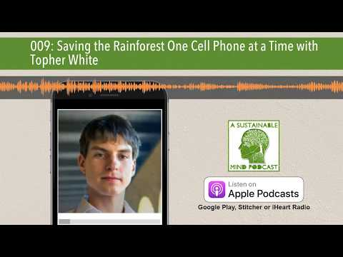 009: Saving the Rainforest One Cell Phone at a Time with Topher White