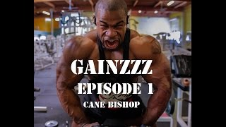 GAINZZZ Featuring Cane Bishop NPC Competitor (Pt. 1)