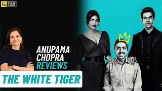 The White Tiger | Movie Review by Anupama Chopra | Adarsh Gourav | Film Companion