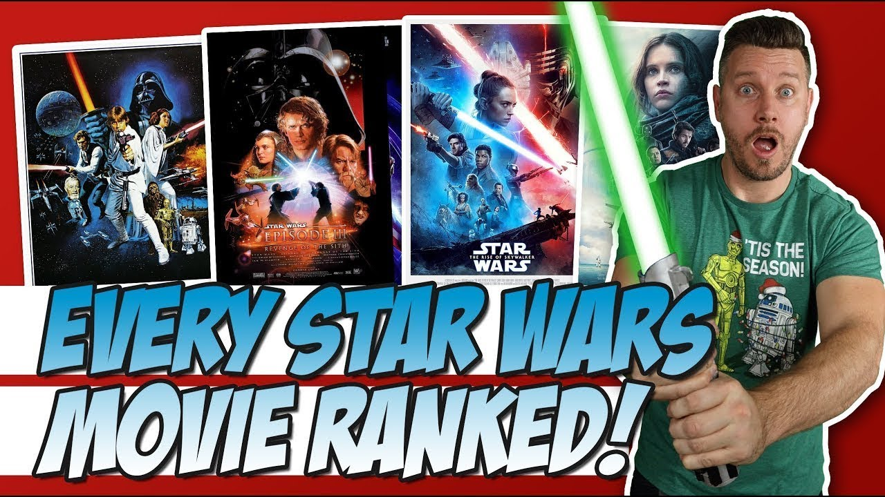 All 12 Star Wars Movies Ranked W Rise Of Skywalker Youtube