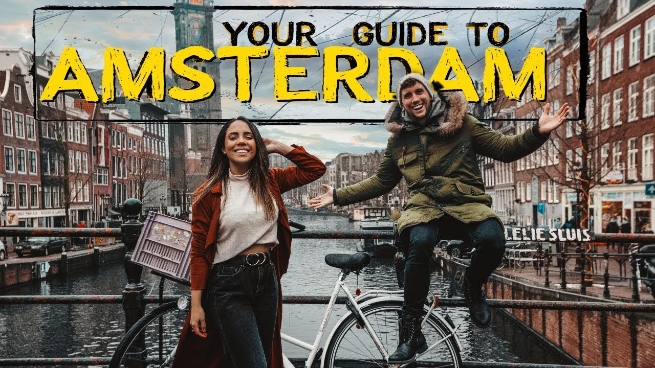 HOW TO TRAVEL AMSTERDAM in 2019