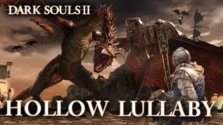 Dark Souls II - PS3/X360/PC - Hollow Lullaby (English Trailer)