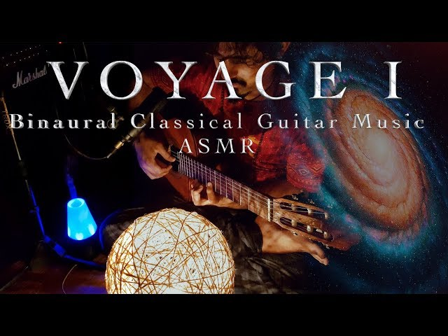 45. Voyage I - Meditative Classical Guitar Solo | ASMR Binaural Mix