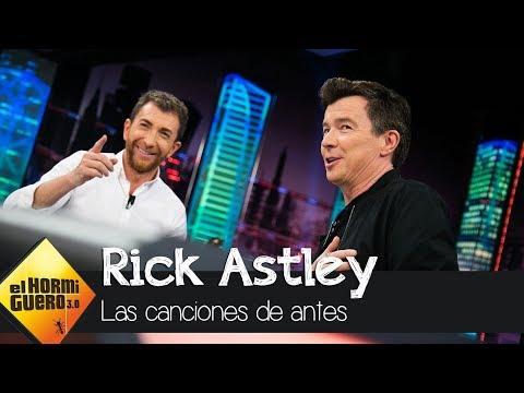 """""""Las canciones de antes, ahora me tocan el corazón"""", Rick Astley se sincera - El Hormiguero 3.0"""