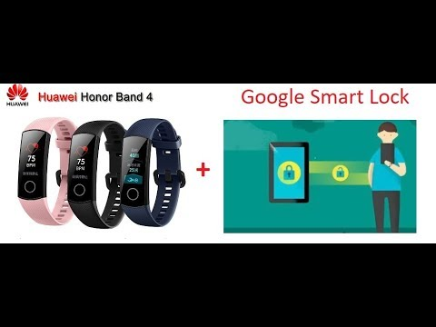 Honor Band 4/5 + Google Smart Lock