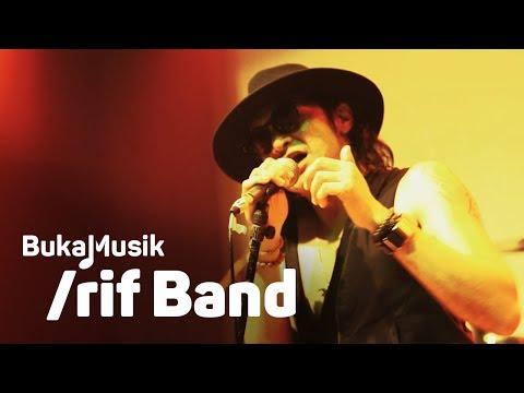 BukaMusik: rif Band Full Concert