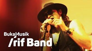 Download /RIF Band Full Concert | BukaMusik