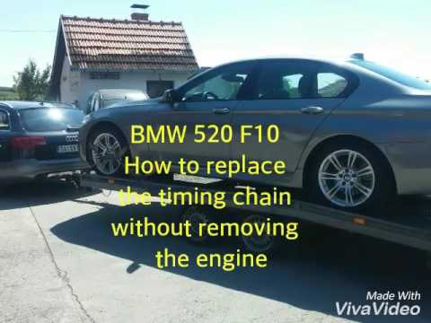 BMW 520 F10 How to replace the timing chain without removing the engine