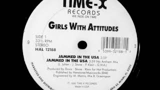 Girls With Attitudes ‎- Jammed In The USA