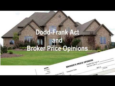 Dodd-Frank Act and Broker Price Opinions