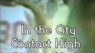 "NODZZZ ""In The City (Contact High)"" Acoustic"